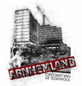 Roman Arnhemland—Toekomst van de tegenpool